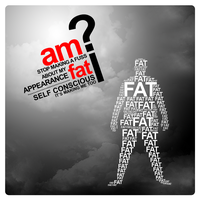 Thoughts - Am I Fat? by Adila