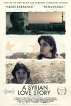 A Syrian Love Story Movie Poster by JSWoodhams
