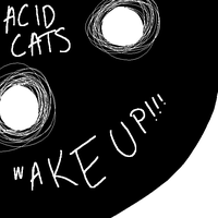 Acid Cats- Wake Up!!! by sarnekichi