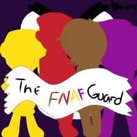 THE FNAF GUARD by VampireQueenSenpai