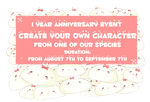 CREATE YOUR CHARACTER - 1 Year Anniversary EVENT by Piffi-adoptables