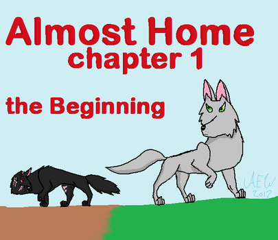 Almost Home Chapter 1 Cover by brigetmiget