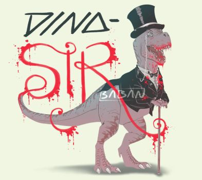 dino-SIR (prints and shirts available) by BabaKinkin