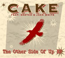 Cake - The Other Side Of Up EP by StarzeroDigital
