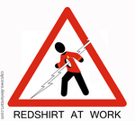 Redshirt at Work sign by caycowa