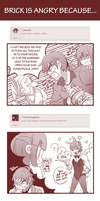 #1 Brick is angry because.. by MisterZei