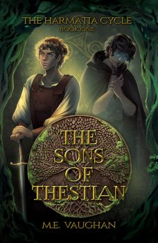 The Harmatia Cycle - Book 1 - The Sons of Thestian by StefTastan