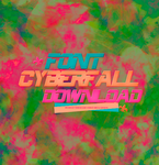 Cyberfall font by CandyBiebs