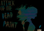 Attack of the Dead Paint by itznikki530