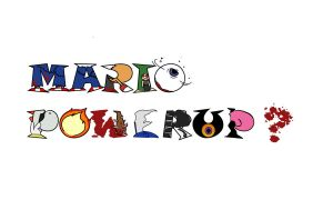 Mario Powerup? Title Page by Glitched9700