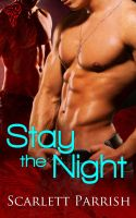 Stay The Night by LynTaylor