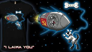 I Laika You - t-shirt by InfinityWave