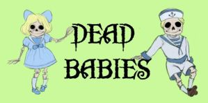 Dead Babies by AmourFonce
