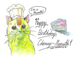 Happy Bday, Chewy-Meowth by hiddenpowerice