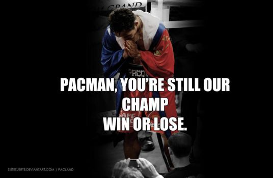 Pacquiao still our Champ 2 by SieteSuerte