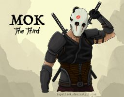 Mok: The Third by YapAttack