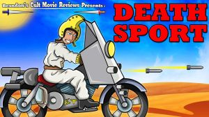 Brandon's Cult Movie Reviews - Death Sport by earthbaragon