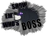SHOW EM WHO'S BOSS - Gift for Gops by Zaivinx