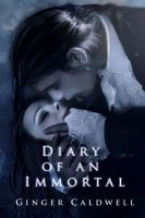 Diary of an Immortal by Ginger Caldwell by Phatpuppyart-Studios