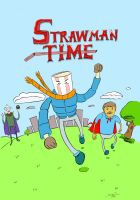 Straw Man time! by strawmancomics