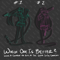 Vote: Which one is better? by gartastic