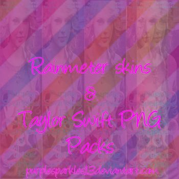 Rainmeter skins and Taylor Swift PNG lTwo Packsl by PurpleSparkles13