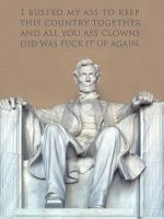 Hard Truths from Honest Abe by coldrockstudio