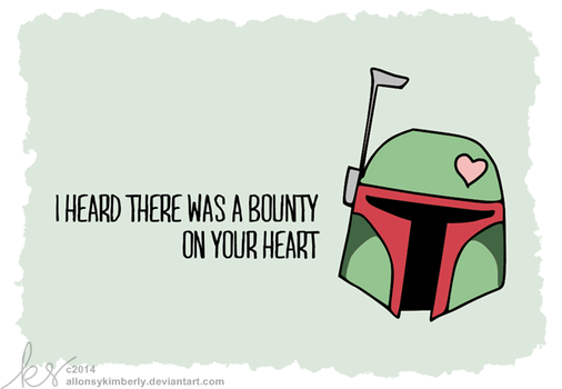 Bounty on Your Heart - Star Wars Valentine by allonsykimberly
