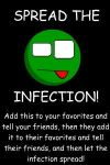 SPREAD THE INFECTION by TheComet