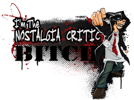 Im the Nostalgia Critic BITCH by MaroBot
