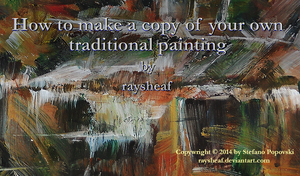 Make a copy of your own traditional painting by raysheaf