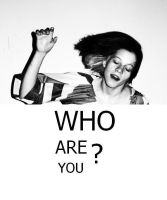 who the fuck r u? by GoldenGlobe
