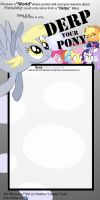 DERP My Pony meme by PKelton
