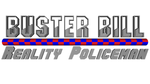 Buster Bill Reality Policeman (Prologue) by LevelInfinitum