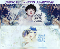 [SHARE PSD] HAPPY LUHAN's DAY by xhangelf