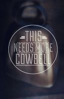 Cowbell by AManWithPhotoshop