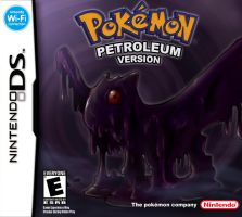 Pokemon Petroleum Version by Lionheartcartoon
