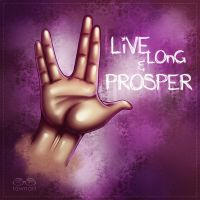 Live Long and Prosper by TawnART