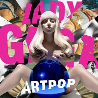 + Lady Gaga: ARTPOP by SaviourHaunted