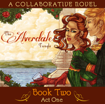 The Alverdale Tangle - Book Two - Complete Act 1 by Sleyf