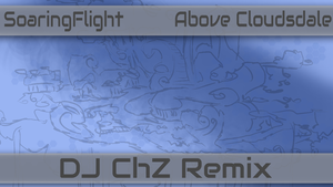 DJChZ - Above Cloudsdale Remix (Cover Art) by Anubins