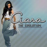 Ciara: The Evolution COVER by Lil-Plunkie