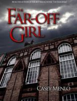 The Far-Off Girl, Chapter 2 by AzraelleWormser
