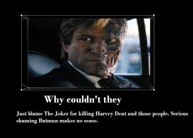 Why couldn't they just blame The Joker by Chaser1992