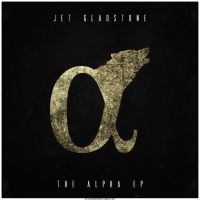 Jet GladStone - The Alpha EP (Border) by smcveigh92