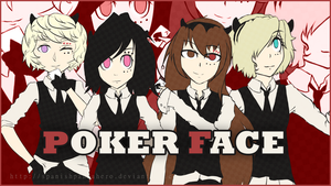 UTAU | Poker Face by SpanishPandaHero