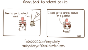Potatoes dont go to school~ by EmilysDiary