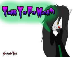 Thank You For Watch by ApocalypseTitan