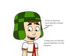 El Chavo talks about museum by ElMarcosLuckydel96