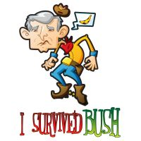 i survived bush by circuscreative